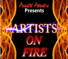 Annie Armen Presents:  Artists ON FIRE Series | AnnieArmen.com
